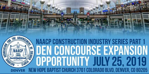 NAACP Denver Concourse Expansion Opportunity 2019