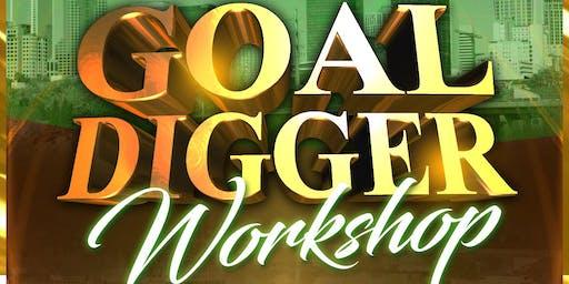 The Goal Digger Workshop