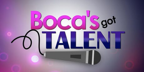 Boca's Got Talent tickets