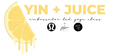 Yin + Juice | lululemon x Mel Marie Yoga x Jugo Juicery tickets