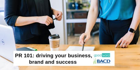 PR 101: driving your business, brand and success tickets