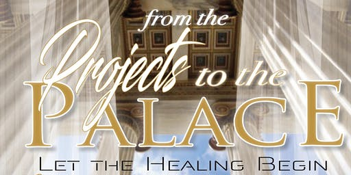 Women of Hope Colorado~ From the Projects to the Palace: Let the Healing Begin 2019