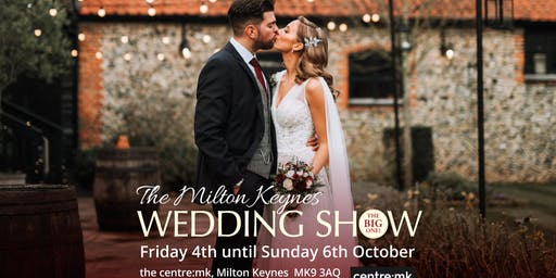 Milton Keynes Wedding Show - THE BIG ONE | 4th - 6th October 2019 | thecentre:mk