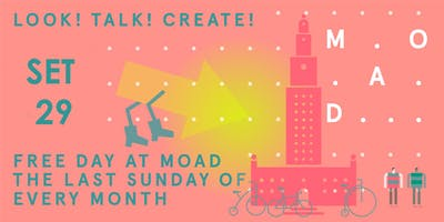 Free Day at MOAD.  Free Family Program