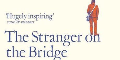 The Stranger on the Bridge and other stories of friendship and support tickets