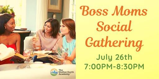 Boss Moms Social Gathering