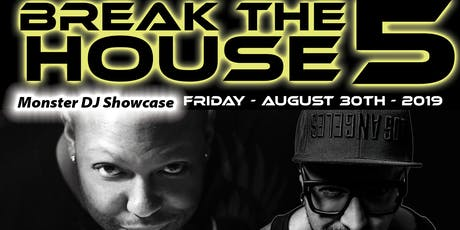 Break The House 5 tickets