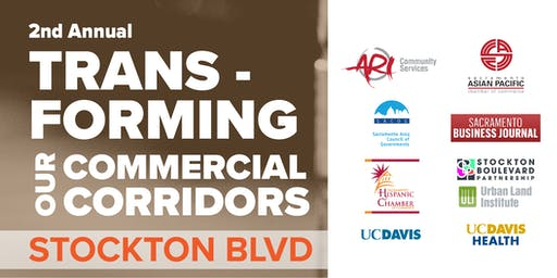 2nd Annual Transforming Our Commercial Corridors: Stockton Boulevard Partnership