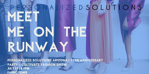 Personalized Solutions Arizona 1 Year Anniversary // CULTIVATE Fashion Show!