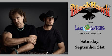 Blackhawk at Lazy Gators tickets