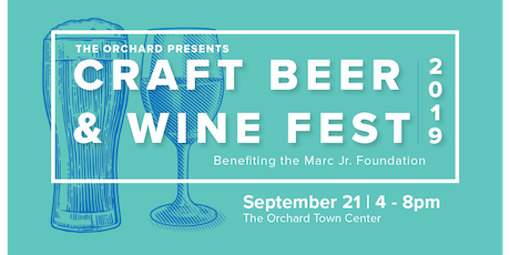 4th Annual Craft Beer & Wine Festival @ Orchard Town Center benefiting the Marc Jr Foundation tickets