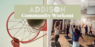 Common Desk - Addison Community Workout!