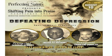 """Shifting Pain into Praise Conference 2019: """"DEFEATING DEPRESSION"""" tickets"""