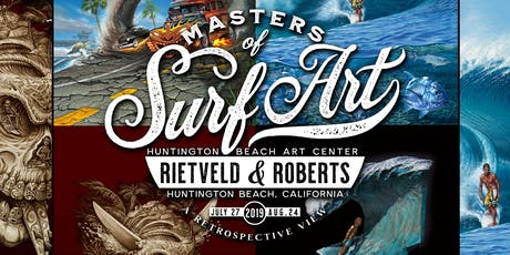 Rietveld & Roberts: Masters of Surf Art Opening Reception tickets