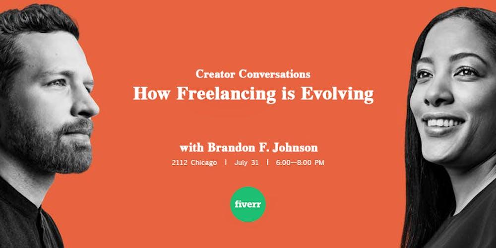 Creator Conversations: How Freelancing is Evolving w/ Brandon F
