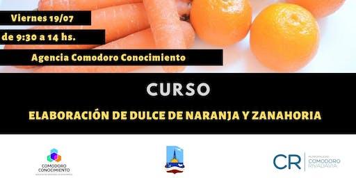 Curso: Elaboración de dulce de naranja y zanahoria.