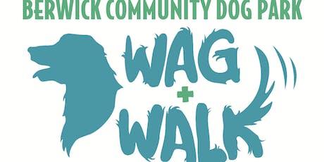 Berwick Community Dog Park Wag & Walk 2019 tickets