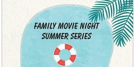 Family Movie Night Summer Series tickets