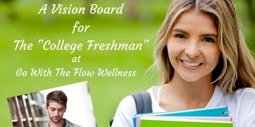 Vision Boards for the College Freshman