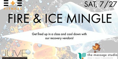 E  + E Fitness FIRE & ICE Mingle tickets