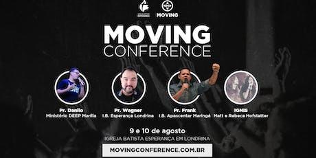 MOVING CONFERENCE - 9 e 10 de Agosto ingressos