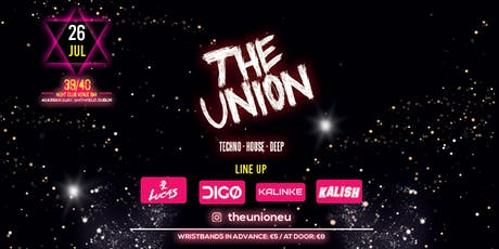 The Union (techno - house - deep) 2nd edition tickets