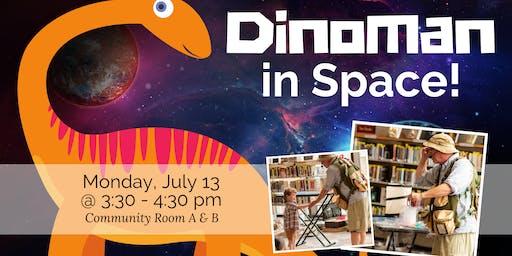 Dinoman in Space