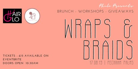 WRAPS & BRAIDS tickets
