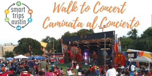 Smart Trips Austin: Walk/Caminata to Hillside Concert