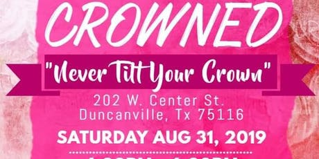 CROWNED  tickets