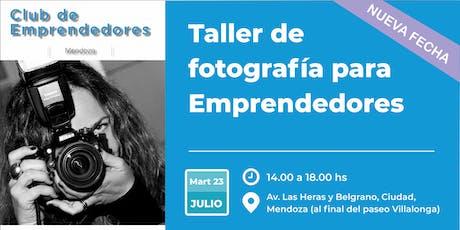 Taller de Fotografía para Emprendedores - Nueva fecha entradas