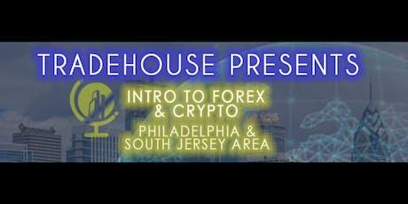 TradeHouse Forex & Crypto Seminar Philadelphia/ South Jersey tickets