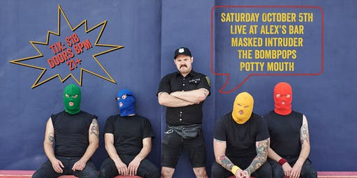 Masked Intruder + The Bombpops + Potty Mouth + Decent Criminal