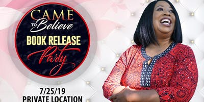 """Came to Believe"" Book Launch Party"