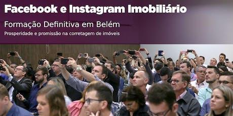 Belém: Facebook e Instagram Imobiliário DEFINITIVO ingressos
