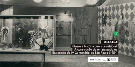 Palestra | Quem a História Paulista Celebra? ingressos