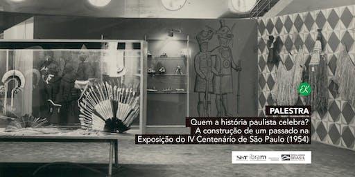 Palestra | Quem a História Paulista Celebra?