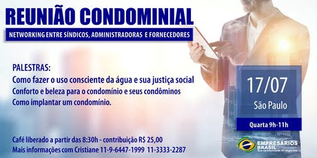 17-07 Reunião CONDOMINIAL com Networking ingressos