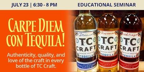 Educational Seminar: Carpe Diem con Tequila! tickets