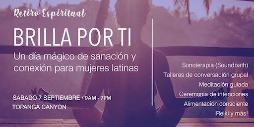 BRILLA POR TI: Un Día de Sanación y Conexión para Mujeres Latinas