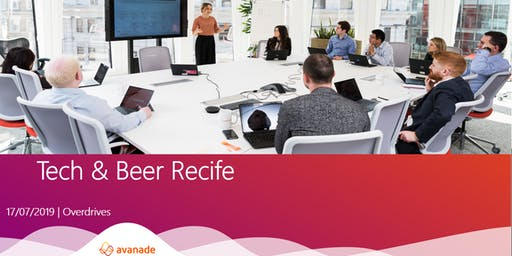 Tech & Beer - Avanade Recife