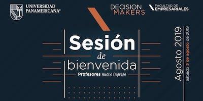 Sesión de Bienvenida - Profesores Nuevo Ingreso 2019