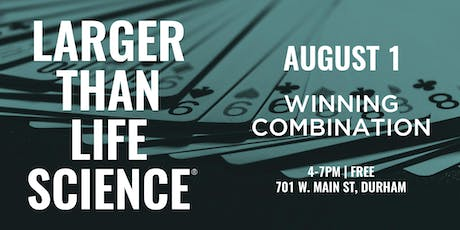 LARGER THAN LIFE SCIENCE | Winning Combination tickets