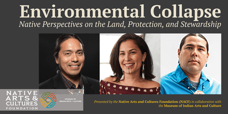 Environmental Collapse: Native Perspectives on the Land, Protection and Stewardship  tickets