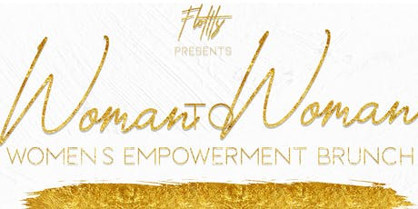 Woman to Woman: The Empowerment Brunch tickets