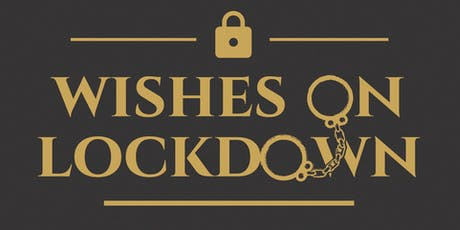 Wishes on Lockdown tickets