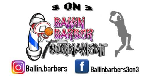 Ballin Barbers Basketball Tournament