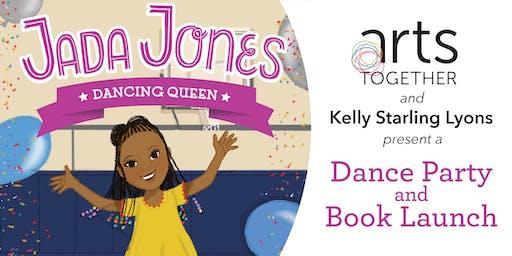 Jada Jones Dance Party & Book Launch