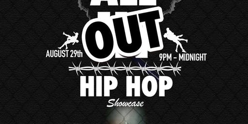 All Out Hip Hop Showcase!