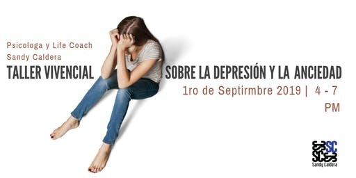 Taller vivencial sobre la depresión y la ansiedad (SOLD OUT)